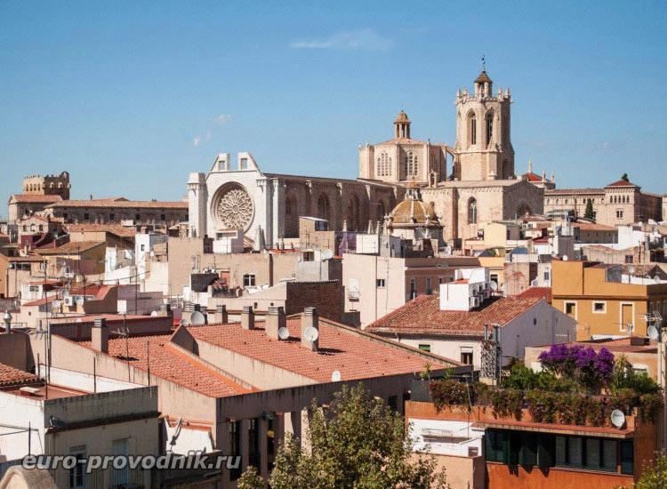 Таррагона. Вид на Кафедральный собор
